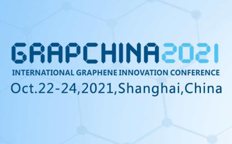 2021'International Graphene Innovation Conference(GRAPCHINA 2021)